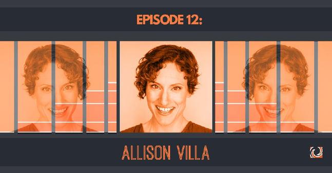 Season 1, Episode 12 of the Company Growth Podcast: Allison Villa