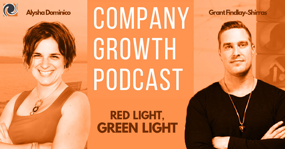 The Company Growth Podcast: Red Light, Green Light