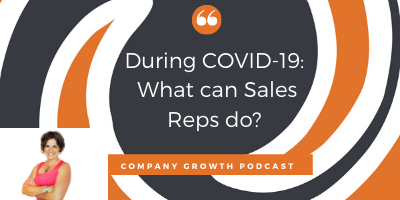 Company Growth in COVID-19_ What can Sales Reps do__