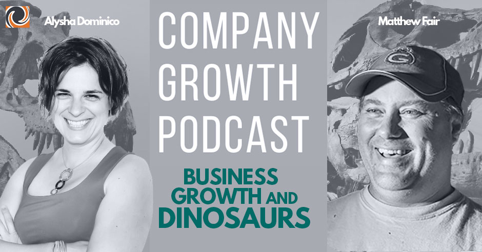 The Company Growth Podcast: Business Growth and Dinosaurs