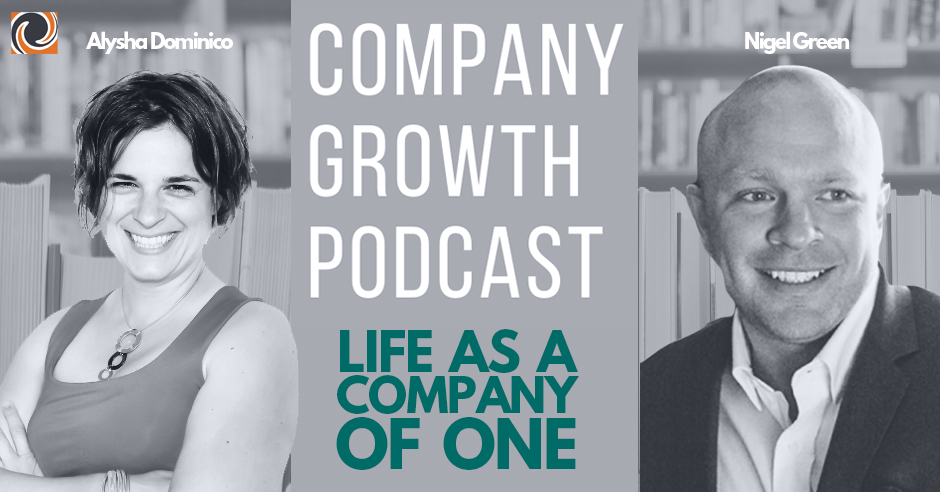 The Company Growth Podcast: Life as a Company of One