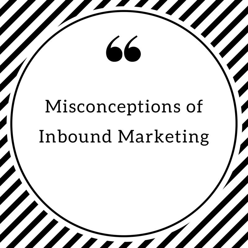 Misconceptions-of-Inbound-Marketing